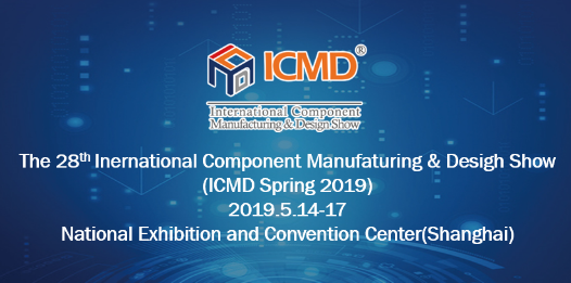 The 28th International Component Manufaturing & Design Show