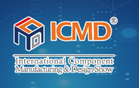 The 29th International Component Manufacturing & Design Show (ICMD)